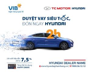 Hyundai Thành Công hợp tác song phương với Ngân hàng TMCP Quốc tế Việt Nam (VIB)