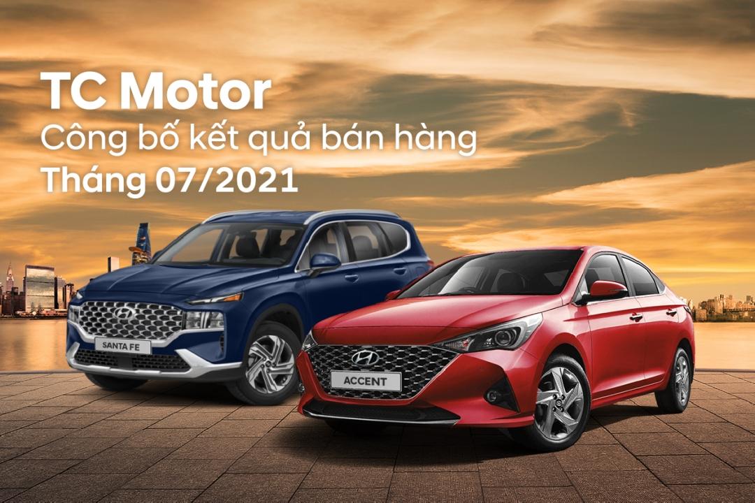 TC MOTOR CÔNG BỐ KẾT QUẢ BÁN HÀNG THÁNG 7/2021